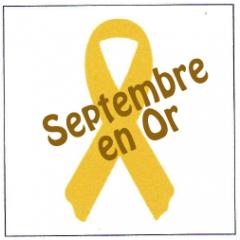 Septembre en Or 2021 : Les cancers et les leucémies des enfants, cela existe !